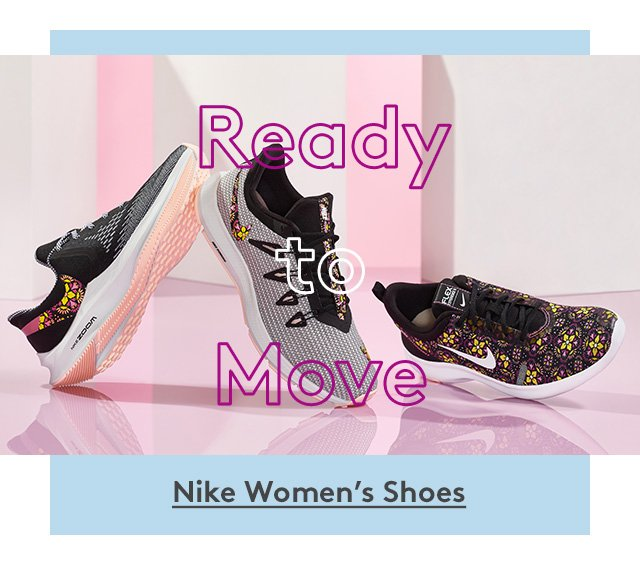 Ready to Move | Nike Women's Shoes