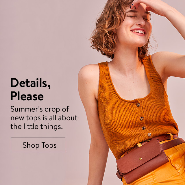 Details, please: women's detailed summer tops.