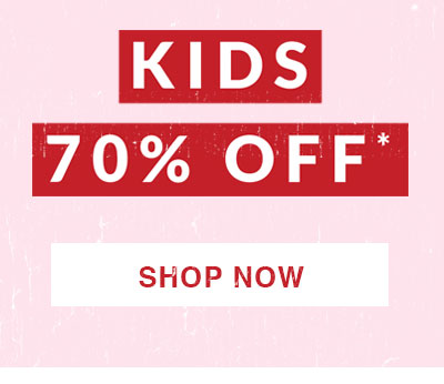 Shop 70% off Kids.