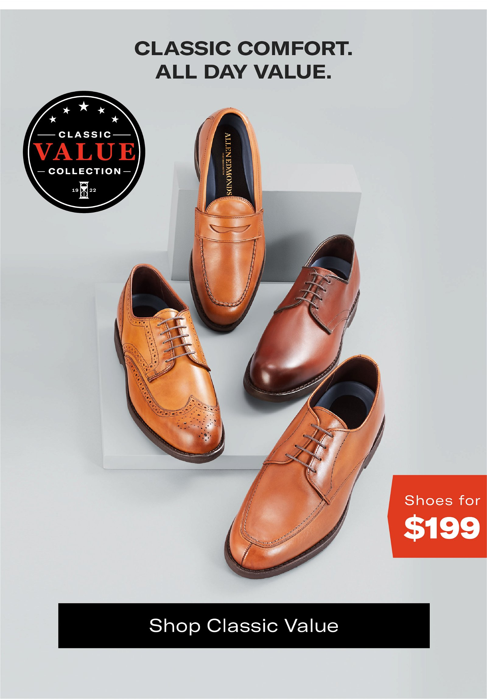Classic Comfort, All Day Value, Classic Value Collection Shoes for $199