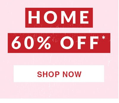 Shop 60% Off Home