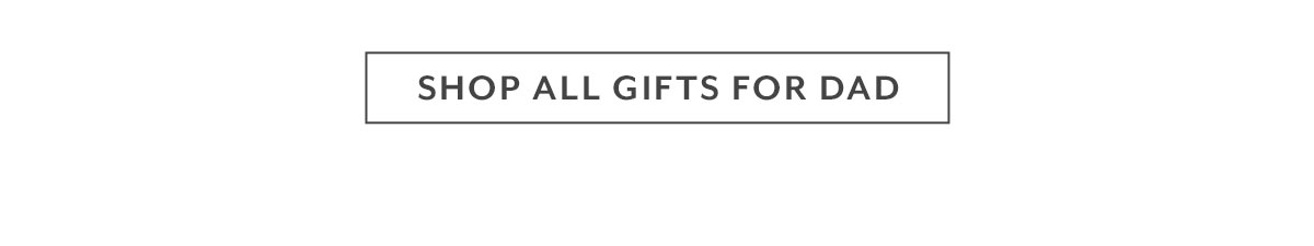 Shop All Gifts for Dad