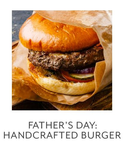 Class: Father's Day • Handcrafted Burger