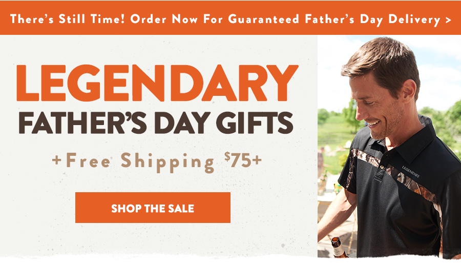 Legendary Father's Day Gifts - Shop the Sale
