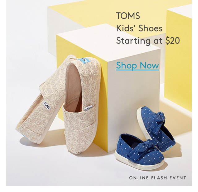 TOMS Kids' Shoes Starting at $20 | Shop Now | Online Flash Event