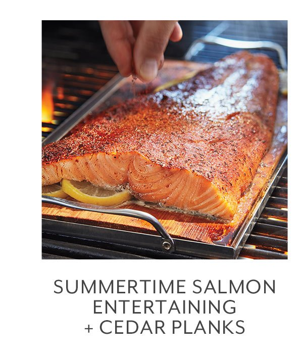 Class: Summertime Salmon Entertaining + Cedar Planks