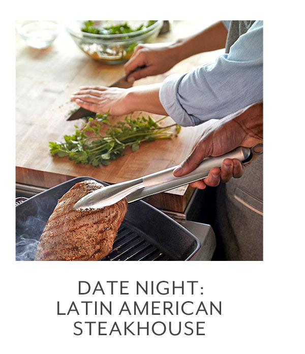 Class: Date Night • Latin American Steakhouse