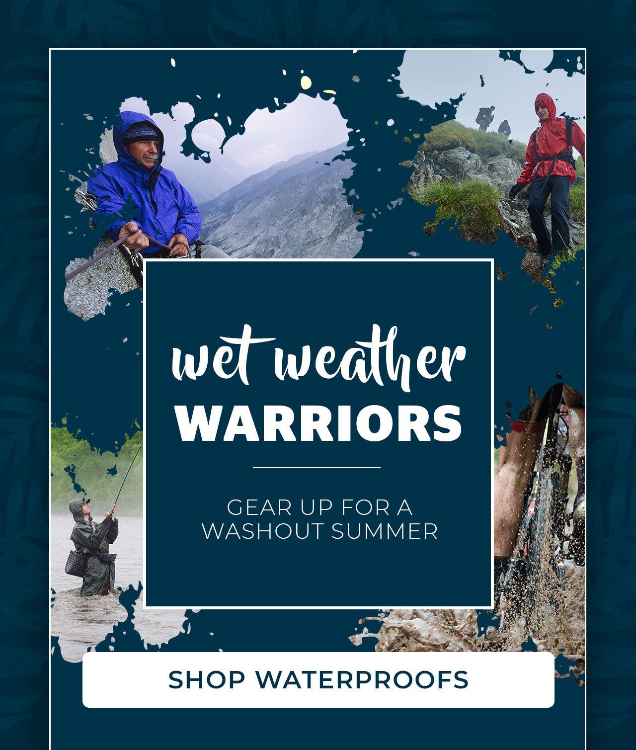 Wet Weather Warriors