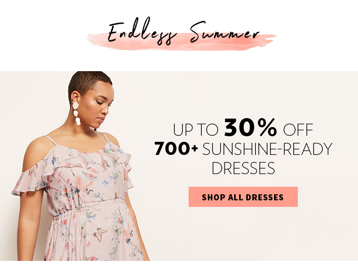 Endless Summer | up to 30% off 700+ sunshine-ready dresses