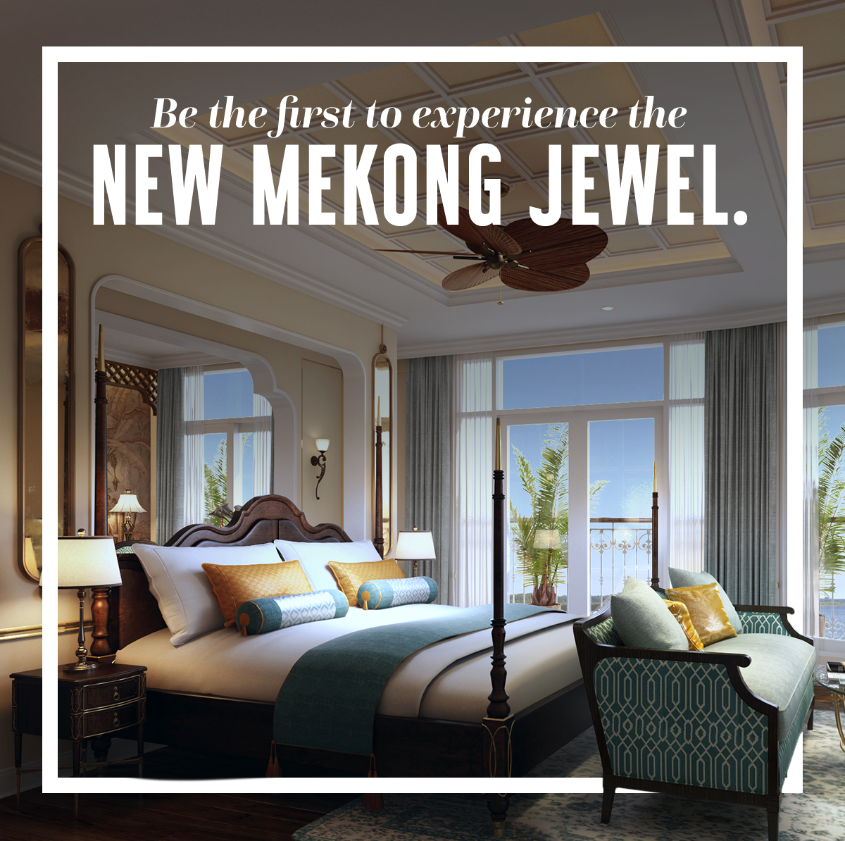 Be the first to experience the new Mekong Jewel.