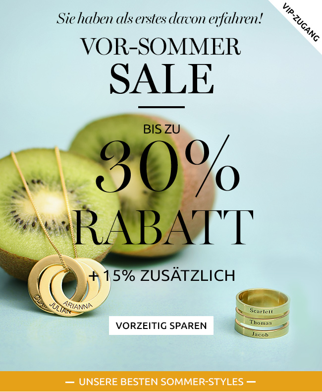 VIP-Zugang zum Vor-Sommer-Sale - Kaufen Sie vor allen anderen mit bis zu 30% Rabatt +15% zusätzlich!