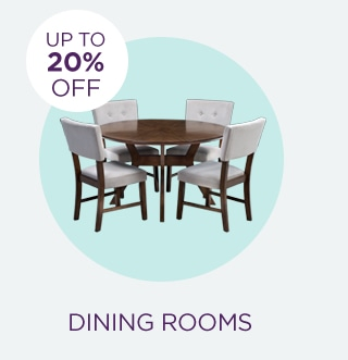 Up to 20% Off Dining Rooms