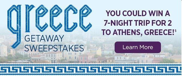 Greece Getaway Sweepstakes - Learn More