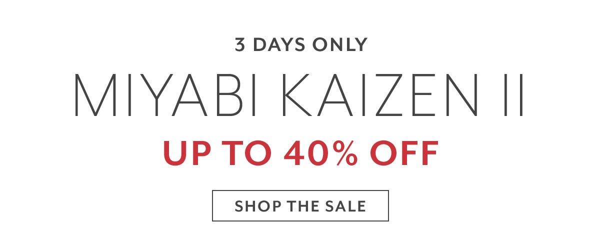 Miyabi Kaizen II Up To 40% Off
