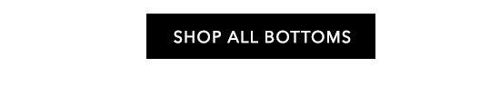 Shop All Bottoms