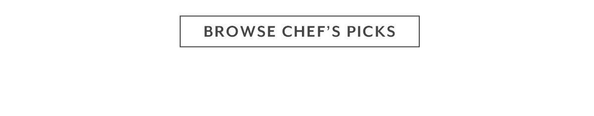 Browse Chef's Picks