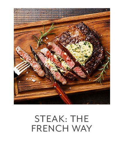 Class: Steak • the French Way