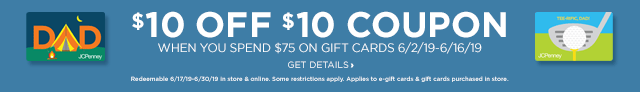 $10 off $10 coupon when you spend $75 on gift cards between June 2 and June 16, 2019. Get details: