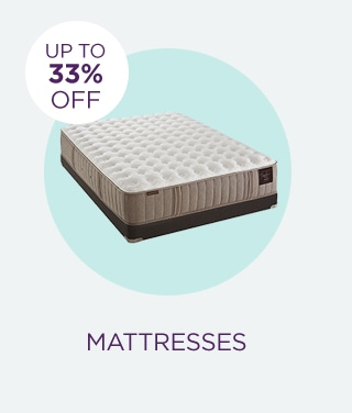 Up to 33% Off Mattresses