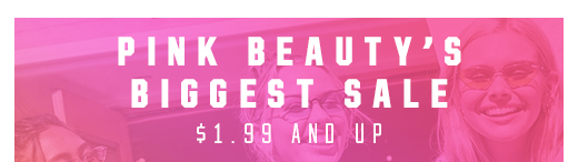 PINK Beauty's Biggest Sale