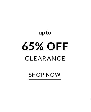 Up to 65% off Clearance - Shop Now