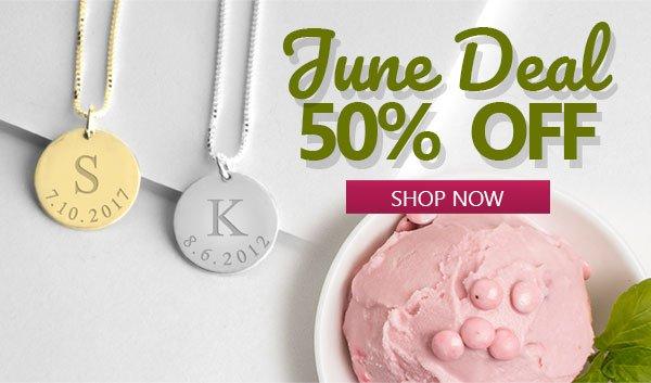 June Deal Half Price