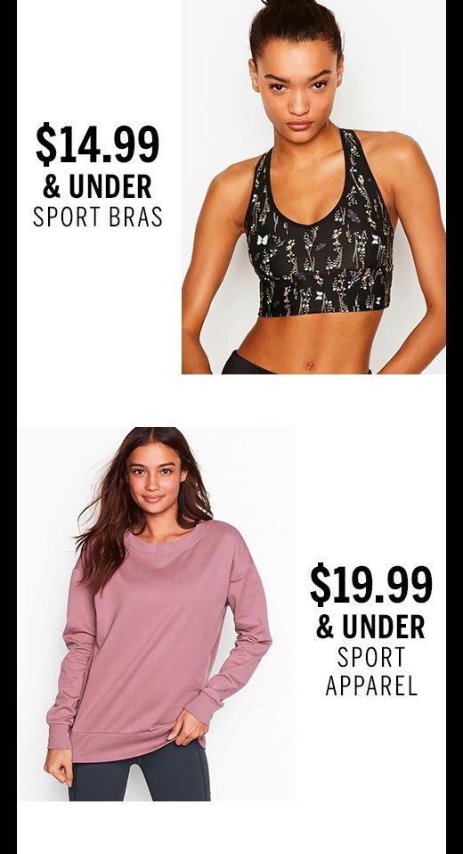 $14.99 & Under Sport Bras $19.99 & Under Sport Apparel