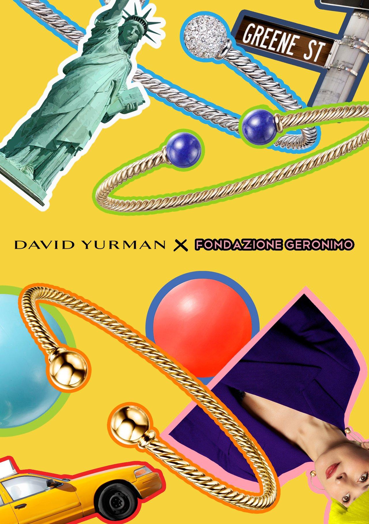 David yurman X Fondazione geronimo