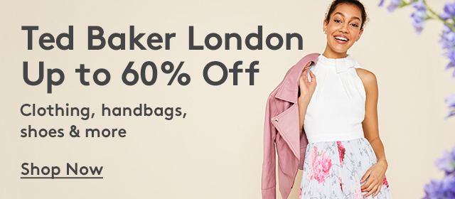 Ted Baker London | Up to 60% Off | Clothing, handbags, shoes & more | Shop Now