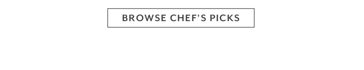Browse Chef's Picks