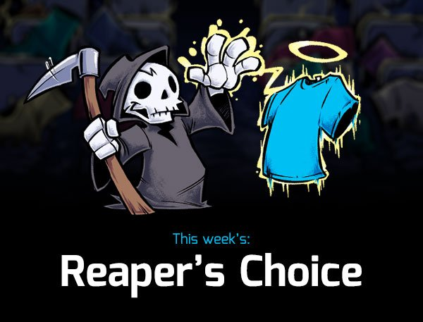 Reapers Choice