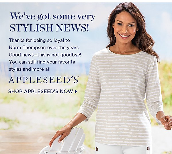WE'VE GOT SOME VERY STYLISH NEWS! SHOP APPLESEED'S NOW.