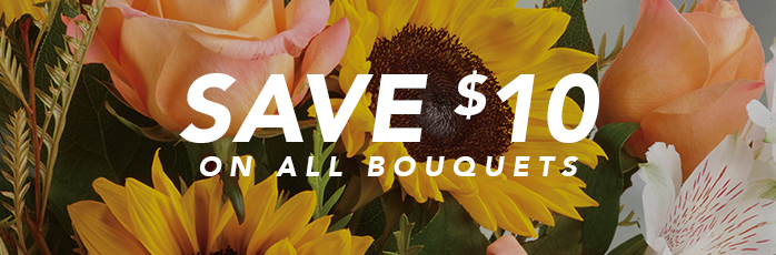 Save $10 On All Bouquets