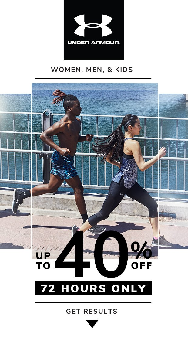 Up to 40% Off Under Armour®. You've trained for this.