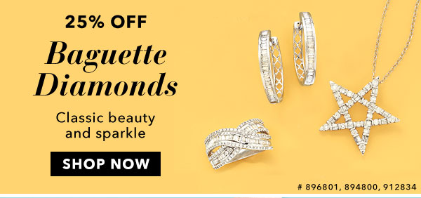 25% Off Baguette Diamonds. Shop Now
