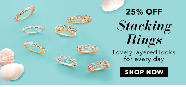 25% Off Stacking Rings. Shop Now