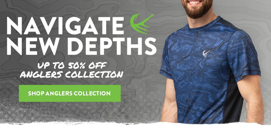 Navigate New Depths - Up to 50% Off Anglers Collection