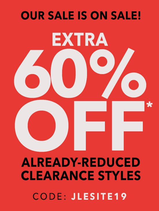 Our Sale Is On Sale! Extra 60% Off Already-Reduced Clearance Styles