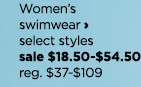 40 to 50% off Women's swimwear, select styles, sale $18.50 to $54.50, regular price $37 to $109