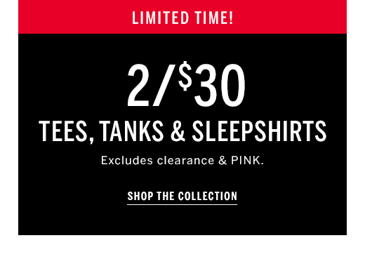 Today Only! 2/$30 Sport & Sleep