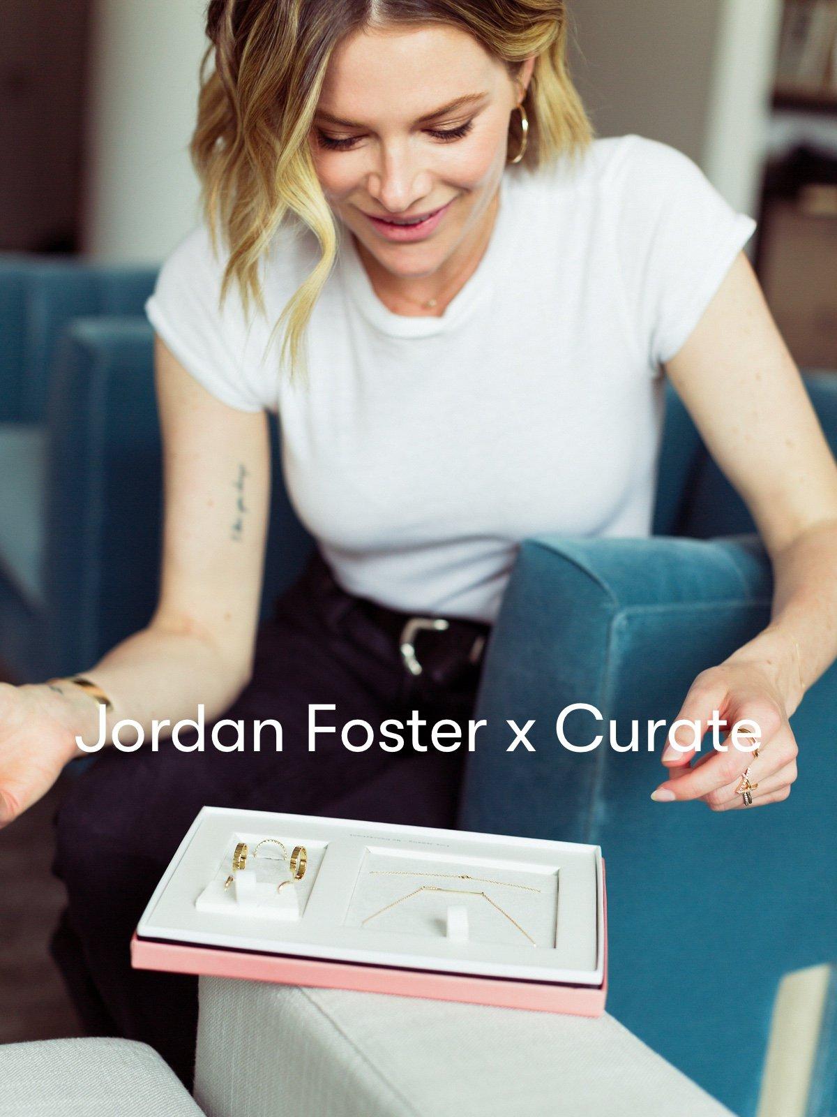 Jordan Foster x Curate