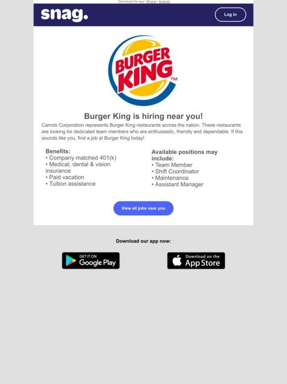 Snagajob: Job Alert: Burger King is hiring near you | Milled