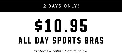 $10.95 All Day Sports Bras