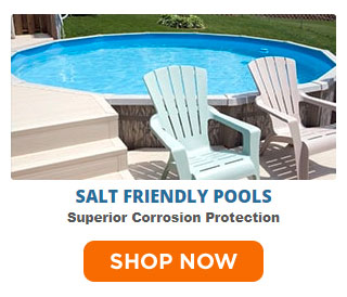 Salt Friendly Pools