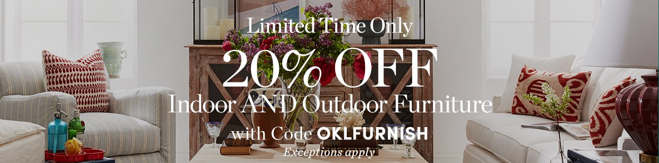 20% Off Furniture- Indoor & Outdoor