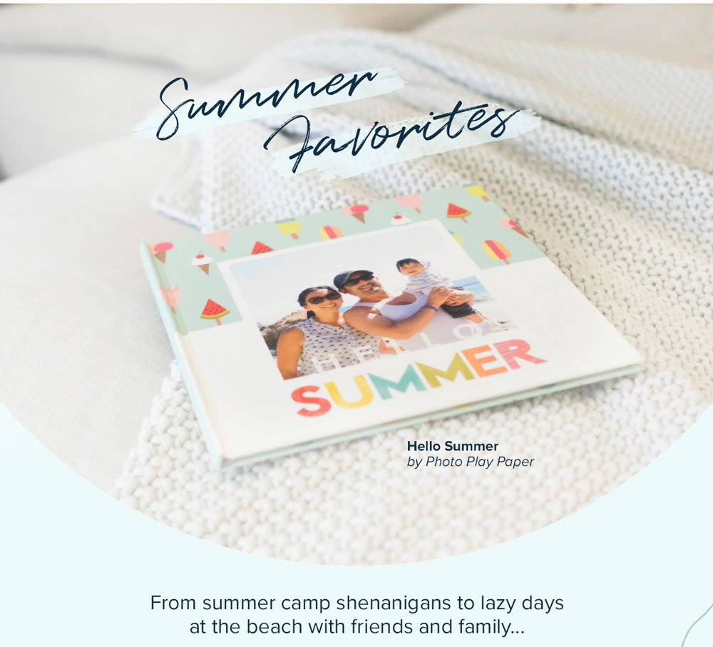 Summer Favorites - Hello Summer by Photo Play Paper - Create Your Book