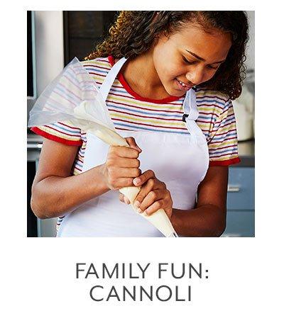 Family Fun: Canoli