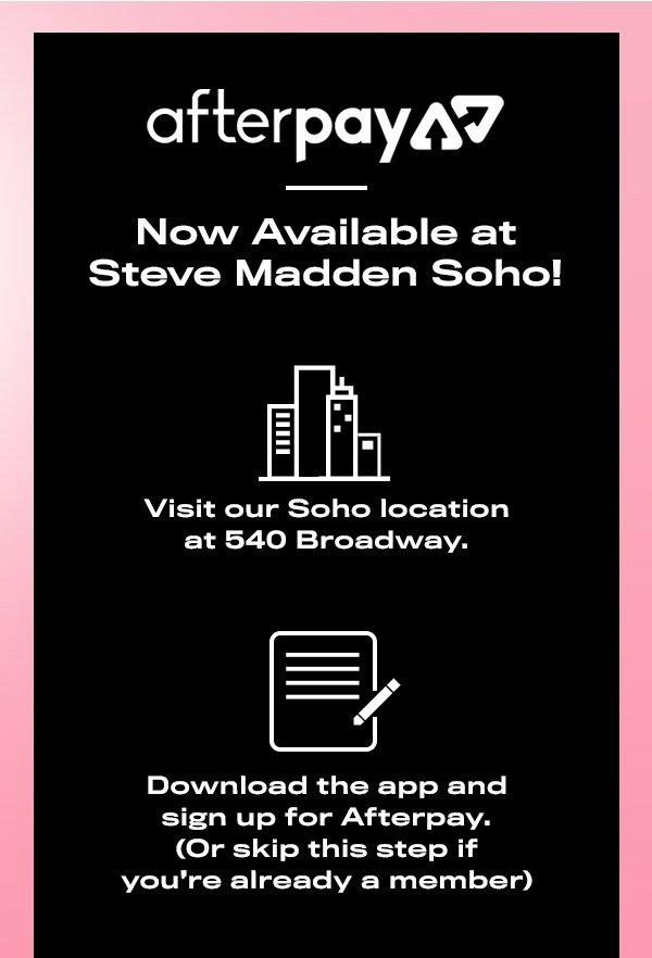 48ef52340da Steve Madden: AfterPay now at Soho! | Milled