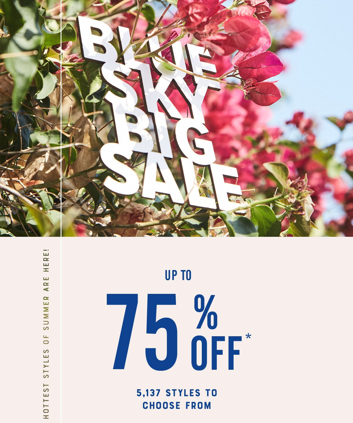 Up to 75% Off*