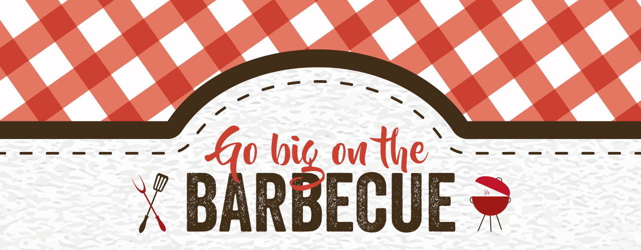 Go big on the barbecue